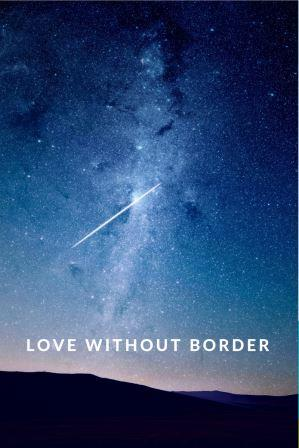 LOVE WITHOUT BORDER